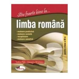 Stiu foarte bine la... Limba romana clasa 3 - Tudora Pitila, Cleopatra Mihailescu, editura Aramis
