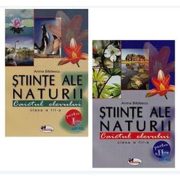 Set Stiinte ale naturii clasa 3. Caiet partea I+II - Anina Badescu, editura Aramis