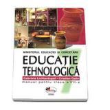 Educatie tehnologica - Clasa 7 - Manual - Gabriela Lichiardopol, Cristian Galin, editura Aramis