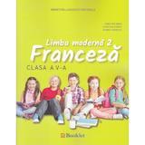 Limba moderna 2. Franceza - Clasa 5 - Manual + CD - Gina Belabed, Claudia Dobre, editura Booklet
