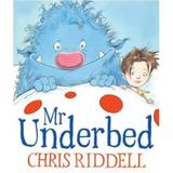 Mr Underbed - Chris Riddell, editura Andersen Press