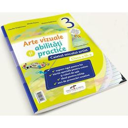 Arte vizuale si abilitati practice - Clasa 3 - Caietul micului artist - Mirela Flonta, Claudia Stupineanu, editura Cd Press