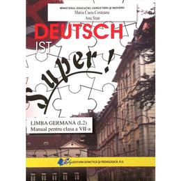 Limba germana L2 - Clasa 7 - Manual. Deutsch ist Super - Maria-Cucu Costeanu, Ana Stan, editura Didactica Si Pedagogica