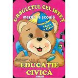 Ursuletul cel istet - Educatie civica Cls 3 - Gabriela Chiorean, Mihaela Antohe, editura Erc Press