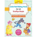 Little Red Riding Hood. Scufita Rosie - Fratii Grimm, editura Elicart
