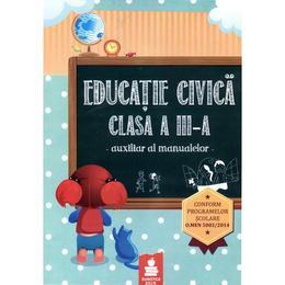 Educatie civica cls a III-a auxiliar al manualelor, editura Euristica