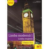 Limba  engleza - Clasa 5 - Manual + CD. Limba moderna 1 - Clare Kennedy, Chiara Soldi, editura Grupul Editorial Art