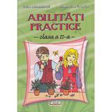 Abilitati practice clasa 2 - Livia Andreescu, Marinela Florea, editura Iulian Cart