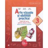 Arte vizuale si abilitati practice cls 3 caiet - Cristina Rizea (editie revizuita si completata), editura Litera