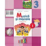 Muzica si miscare - Clasa a 3-a. Sem. 1 -  Manual + CD - Florentina Chifu, Petre Stefanescu, editura Litera