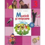 Muzica si miscare - Clasa a 3-a. Sem. 2 -  Manual + CD - Florentina Chifu, Petre Stefanescu, editura Litera