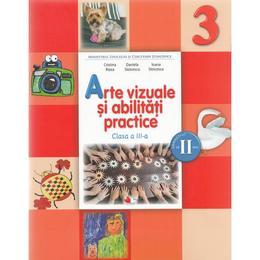 Arte vizuale si abilitati practice - Clasa a 3-a. Sem. 2 - Manual + CD - Cristina Rizea, Daniela Stoicescu, Ionela Stoicescu, editura Litera