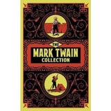 The Mark Twain Collection - Mark Twain, editura Arcturus Publishing