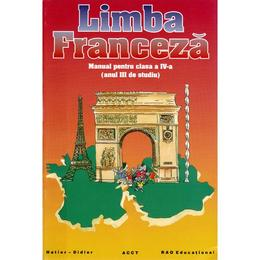 Manual franceza clasa a 4-a. Anul III de studiu -Zvetlana Apostoiu, Maria Popa, Angela Soare, editura Rao