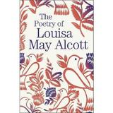 The Poetry of Louisa May Alcott, editura Arcturus Publishing