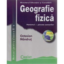 Geografie - Clasa 9 - Manual - Octavian Mandrut, editura Corint