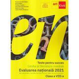 Limba si literatura romana pentru Evaluare Nationala 2021 - Clasa 8 - Florentina Samihaian, Sofia Dobra, editura Grupul Editorial Art