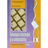 Tehnologia informatiei si a comunicatiilor - Clasa 9 - Manual - Mariana Milosescu, editura Didactica Si Pedagogica