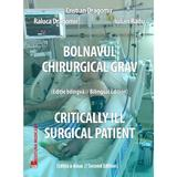 Bolnavul chirurgical grav - Cristian Dragomir, editura Medicala