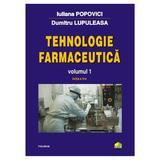 Tehnologie farmaceutica vol.1 ed.4 - Iuliana Popovici, Dumitru Lupuleasa, editura Polirom