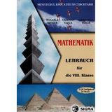 Matematica - Clasa 8 - Manual. Lb. germana - Mihaela Singer, Cristian Voica, Consuela Voica, editura Sigma