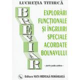 Explorari functionale si ingrijiri speciale acordate bolnavului - Lucretia Titirca, editura Viata Medicala Romaneasca