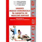 Urgente medico-chirurgicale in cabinetul de medicina dentara - Maria Voroneanu, editura Medicala
