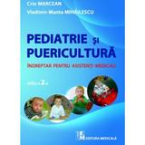 Pediatrie si puericultura - Crin Marcean, Vladimir-Manta Mihailescu, editura Medicala