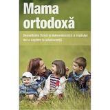 Mama ortodoxa, editura De Suflet