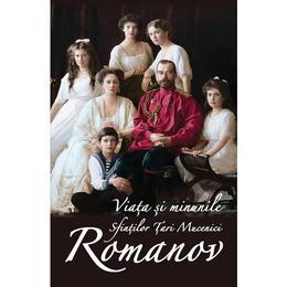 Viata si minunile sfintilor Tari Mucenici Romanov, editura Ortodoxia