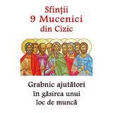 Sfintii 9 Mucenici din Cizic, grabnic ajutatori in gasirea unui loc de munca, editura Ortodoxia