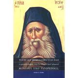 Trairi ale dumnezeiescului har - Monahul Iosif Vatopedinul, editura Sfantul Nectarie