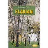 Flavian - Alexandru Torik, editura Sophia
