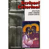 Scrisori Caterinei. Sfaturi unei tinere casatorite cartonat, editura Bizantina