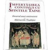 Impartasirea Continua Cu Sfintele Taine, editura Deisis