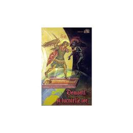 Demonii si lucrarile lor, editura Egumenita