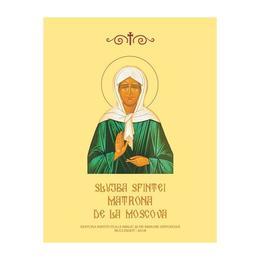 Slujba Sfintei Matrona de la Moscova, editura Institutul Biblic