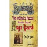 Viata, invataturile si paraclisul Sfantului Voievod Neagoe Basarab - Ion Andrei Tarlescu, editura Andreas