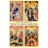 Predici la marile sarbatori - Hierotheos Vlachos, editura Egumenita
