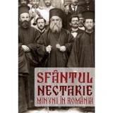 Minuni in Romania - Sfantul Nectarie, editura Artmed