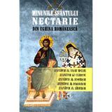 Minunile Sfantului Nectarie Din Eghina Romaneasca, editura Meteor Press