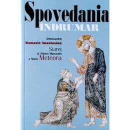 Spovedania - Indrumar - Atanasie Anastasiou, editura Sophia