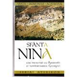 Sfanta Nina, Cea intocmai cu Apostolii si luminatoarea Georgiei, editura Sophia