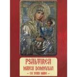 Psaltirea Maicii Domnului cu scris mare - Agapis , editura Agapis