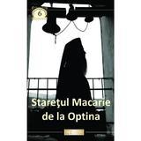 Staretul Macarie De La Optina, editura Doxologia