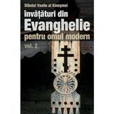 Invataturi din Evanghelie pentru omul modern vol.2 - Sfantul Vasile Al Kinesmei, editura Sophia