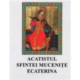CD Acatistul Sfintei Mucenite Ecaterina, editura Trinitas