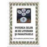 Puterea celor 40 de liturghii si parastase. Din invataturile parintelui Cleopa, editura Egumenita