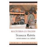 Bucataria cu Ingeri - Serghei Lebedev, editura Ileana