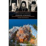 Parinti athoniti pe care i-am cunoscut - Damaschin Grigoriatul, editura Sfantul Nectarie